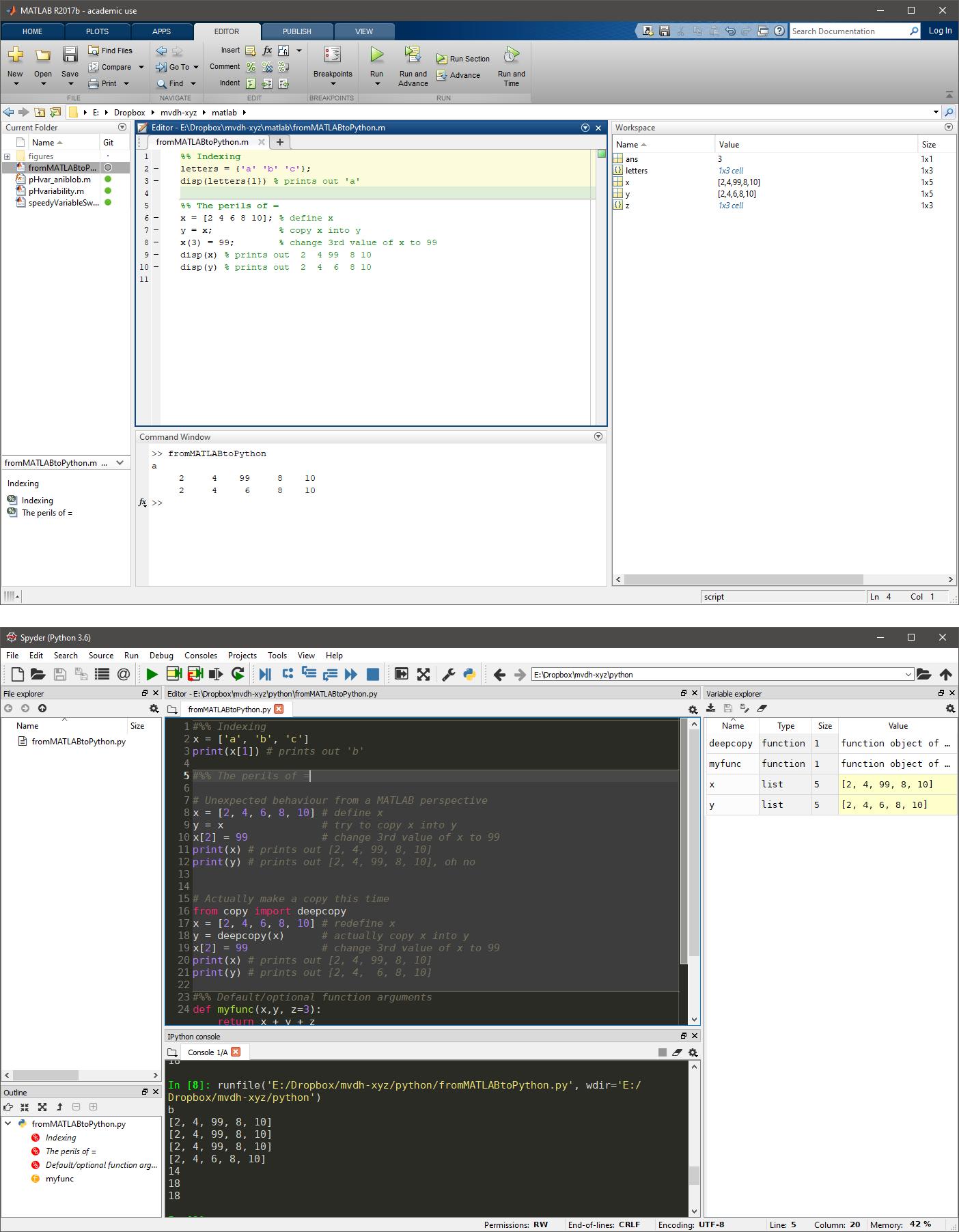 Top: my MATLAB setup. Bottom: Spyder IDE in MATLAB layout.